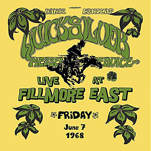 Alliance Quicksilver Messenger Service - Live at Fillmore East, Friday, June 7, 1968