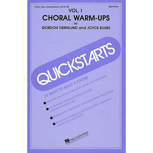 Hal Leonard Quickstarts Choral Warm-Ups (Vol. I) 4 Part Any Combination composed by Joyce Eilers