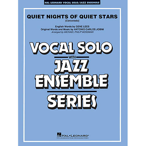 Hal Leonard Quiet Nights of Quiet Stars (Corcovado) Jazz Band Level 3-4 Composed by Antonio Carlos Jobim