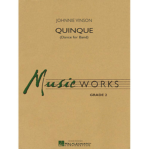Hal Leonard Quinque (Dance for Band) Concert Band Level 2 Composed by Johnnie Vinson