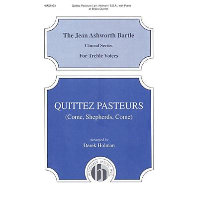 Hinshaw Music Quittez Pasteurs (Come Shepherds Come) SSA arranged by Derek Holman