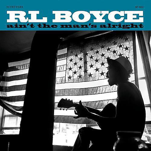 Alliance R.L. Boyce - Ain't the Man's Alright
