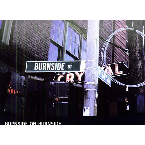 Alliance R.L. Burnside - Burnside on Burnside