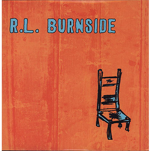 Alliance R.L. Burnside - Wish I Was in Heaven Sitting Down