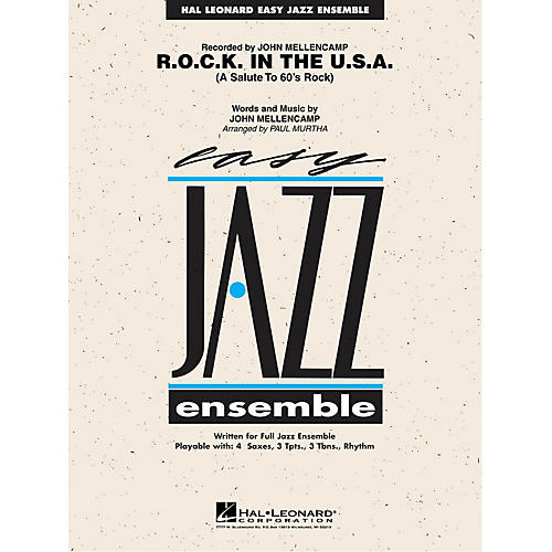 Hal Leonard R.O.C.K. in the U.S.A. Jazz Band Level 2 by John Mellencamp Arranged by Paul Murtha