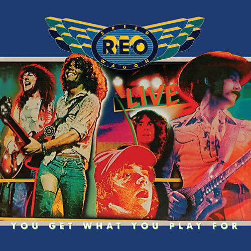 Alliance REO Speedwagon - You Get What You Play For