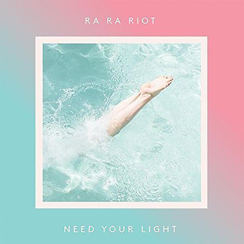 Alliance Ra Ra Riot - Need Your Light