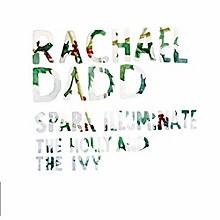 Rachael Dadd - Spark Illuminate/The Holly & The Ivy
