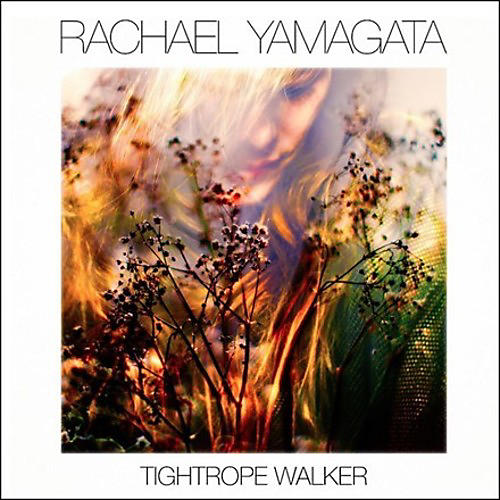 Alliance Rachael Yamagata - Tightrope Walker