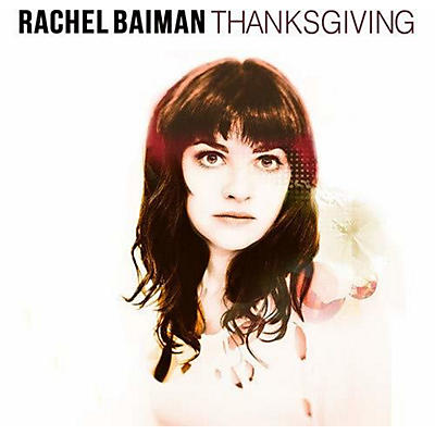Rachel Baiman - Thanksgiving