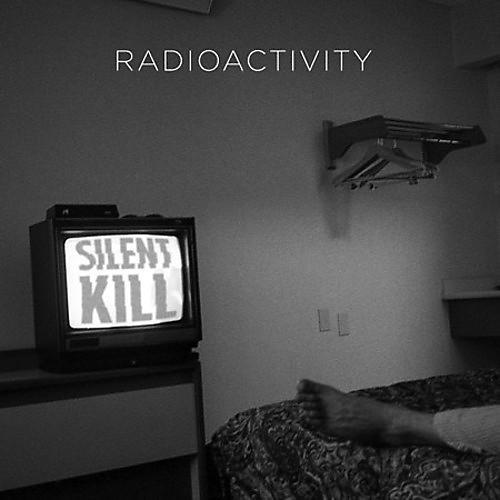 Alliance Radioactivity - Silent Kill