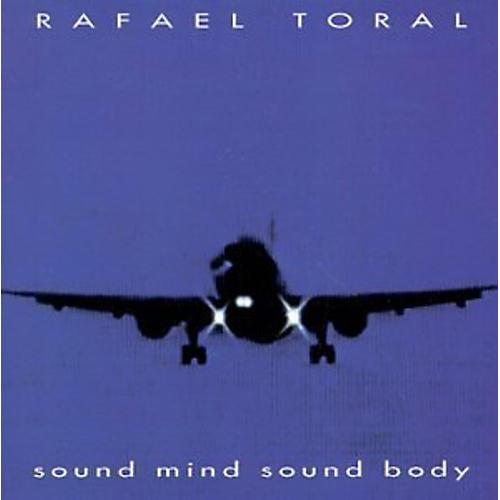 Alliance Rafael Toral - Sound Mind Sound Body