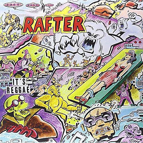Alliance Rafter - It's Reggae