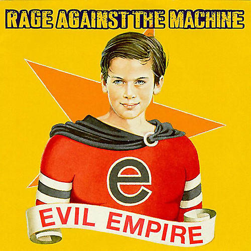 Alliance Rage Against the Machine - Evil Empire
