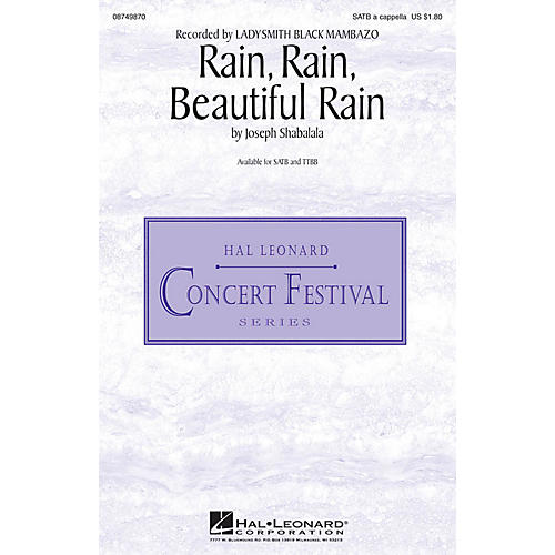Hal Leonard Rain, Rain, Beautiful Rain TTBB A Cappella by Ladysmith Black Mambazo Composed by Joseph Shabalala
