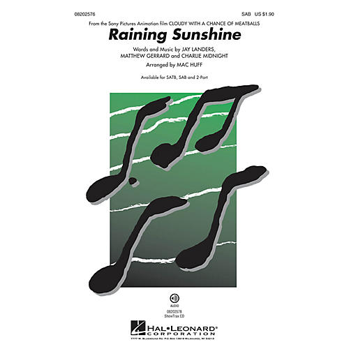 Hal Leonard Raining Sunshine (from Cloudy with a Chance of Meatballs) SAB by Amanda Cosgrove arranged by Mac Huff