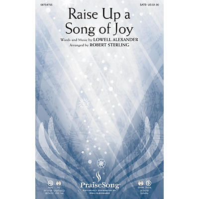PraiseSong Raise Up a Song of Joy SATB arranged by Robert Sterling
