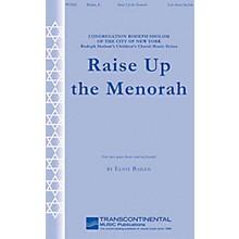Transcontinental Music Raise Up the Menorah 2-Part composed by Eliot Bailen
