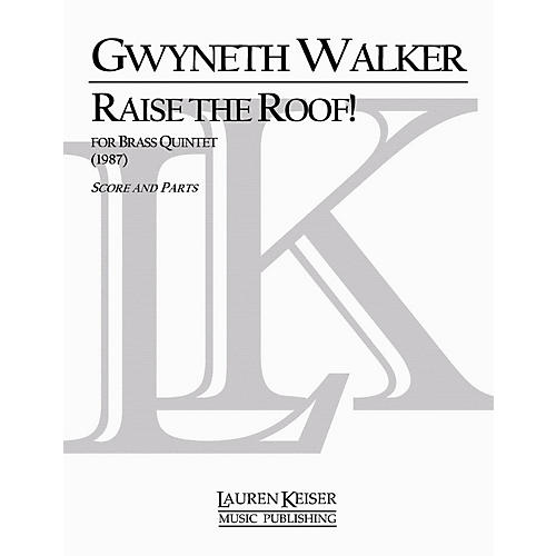 Lauren Keiser Music Publishing Raise the Roof! LKM Music Series by Gwyneth Walker