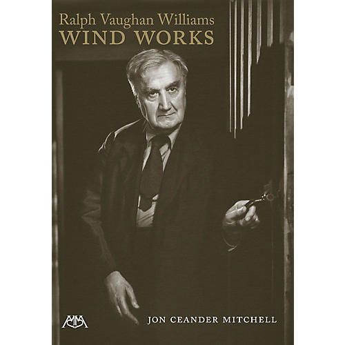 Meredith Music Ralph Vaughan Williams' Wind Works Meredith Music Resource Series Softcover by Ralph Vaughan Williams