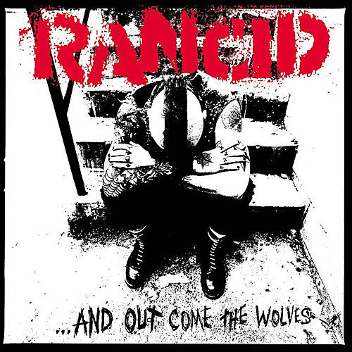 Alliance Rancid - And Out Come The Wolves