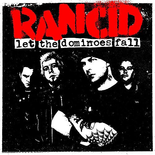 Alliance Rancid - Let the Dominoes Fall