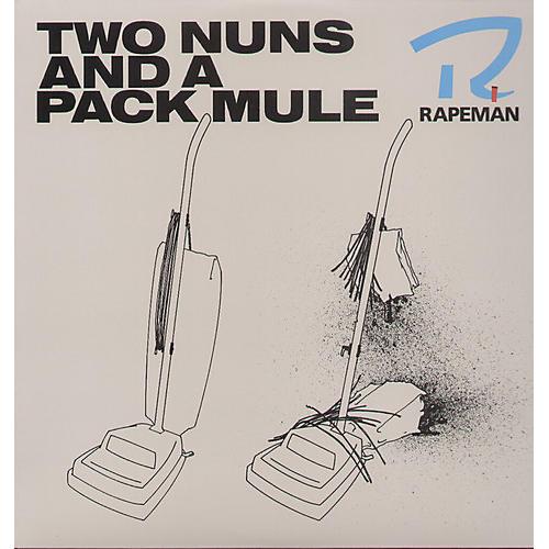 Alliance Rapeman - Two Nuns & a Pack Mule