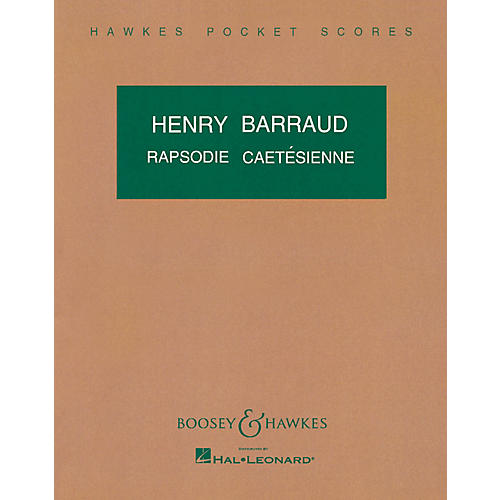 Boosey and Hawkes Rapsodie Cartesienne Boosey & Hawkes Scores/Books Series Composed by Henry Barraud