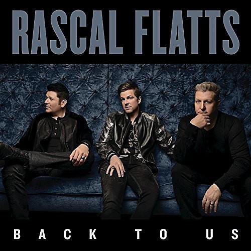 Alliance Rascal Flatts - Back to Us