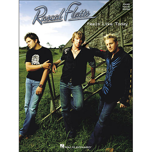 Hal Leonard Rascal Flatts Feels Like Today arranged for piano, vocal, and guitar (P/V/G)