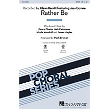 Hal Leonard Rather Be SSAA by Clean Bandit Arranged by Mark Brymer