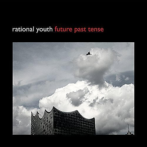 Alliance Rational Youth - Future Past Tense