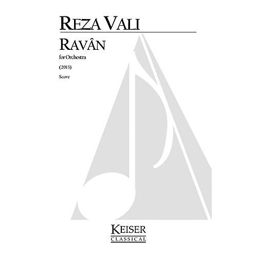 Lauren Keiser Music Publishing Ravan for Orchestra (Full Score) LKM Music Series by Reza Vali