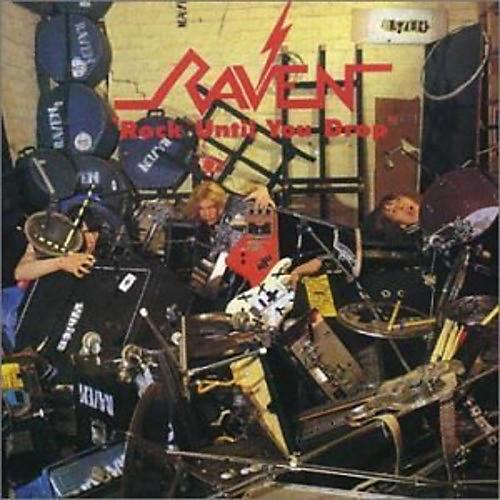 Alliance Raven - Rock Until You Drop