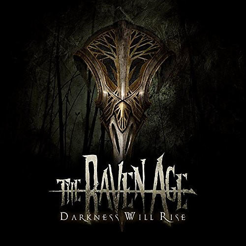 Alliance Raven Age - Darkness Will Rise