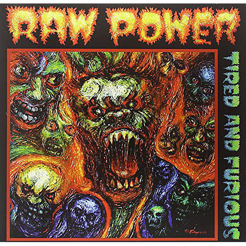 Alliance Raw Power - Tired and Furious