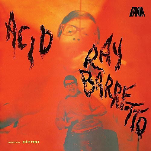Alliance Ray Barretto - Acid