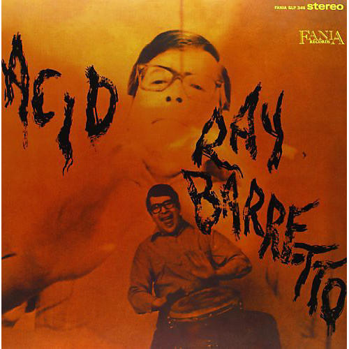 Alliance Ray Barretto - Acid