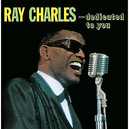 Alliance Ray Charles - Dedicated to You