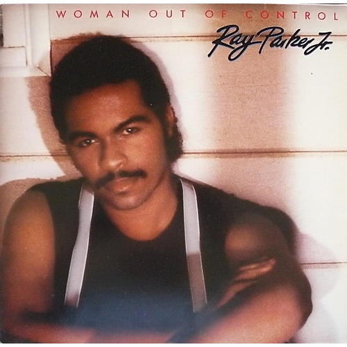 Alliance Ray Parker Jr. - Woman Out of Control