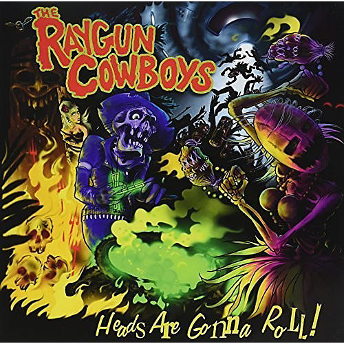 Alliance Raygun Cowboys - Heads Are Gonna Roll