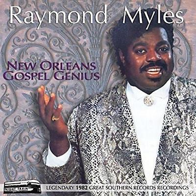 Raymond Myles - New Orleans Gospel Genius
