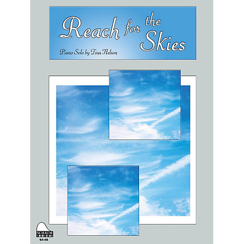 SCHAUM Reach For The Skies Educational Piano Series Softcover