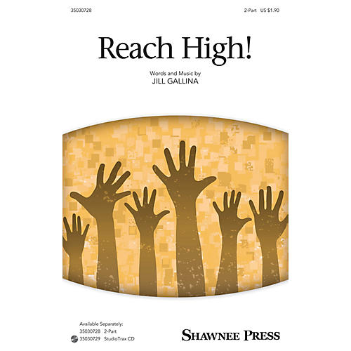 Shawnee Press Reach High! Studiotrax CD Composed by Jill Gallina