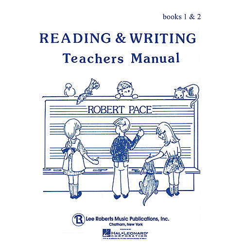 Lee Roberts Reading & Writing - Teacher's Manual Books 1 and 2 Pace Piano Education Series Softcover by Robert Pace