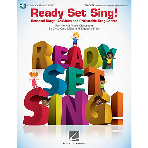 Hal Leonard Ready Set Sing! BOOK WITH AUDIO ONLINE Composed by Cristi Cary Miller
