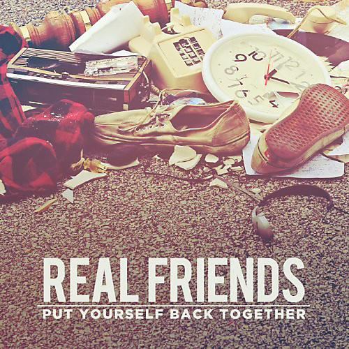 Alliance Real Friends - Put Yourself Back Together