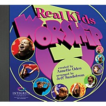 Integrity Choral Real Kids! Worship PREV CD Arranged by Jeff Sandstrom