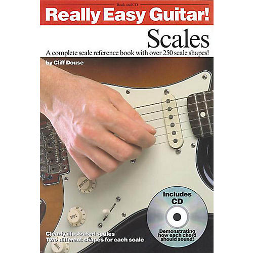 Music Sales Really Easy Guitar! - Scales Music Sales America Series Written by Cliff Douse
