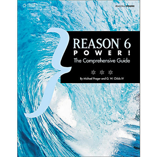 Cengage Learning Reason 6 Power!: The Comprehensive Guide